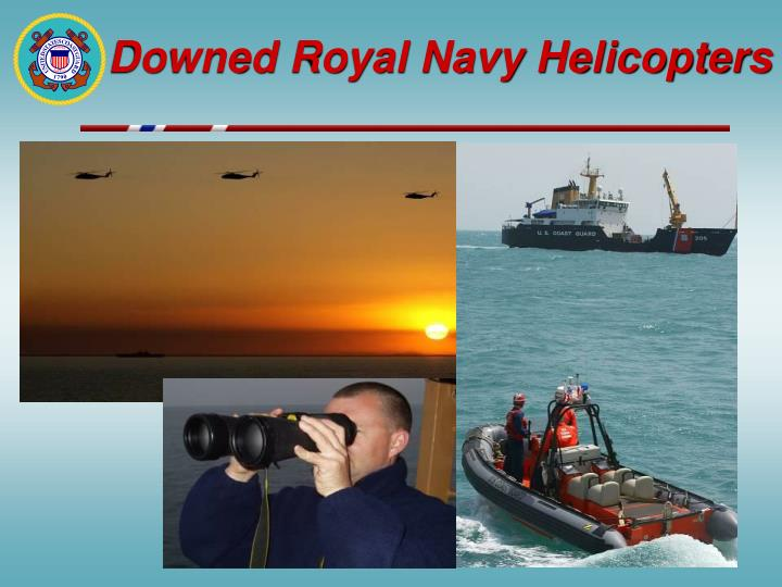 Downed Royal Navy Helicopters