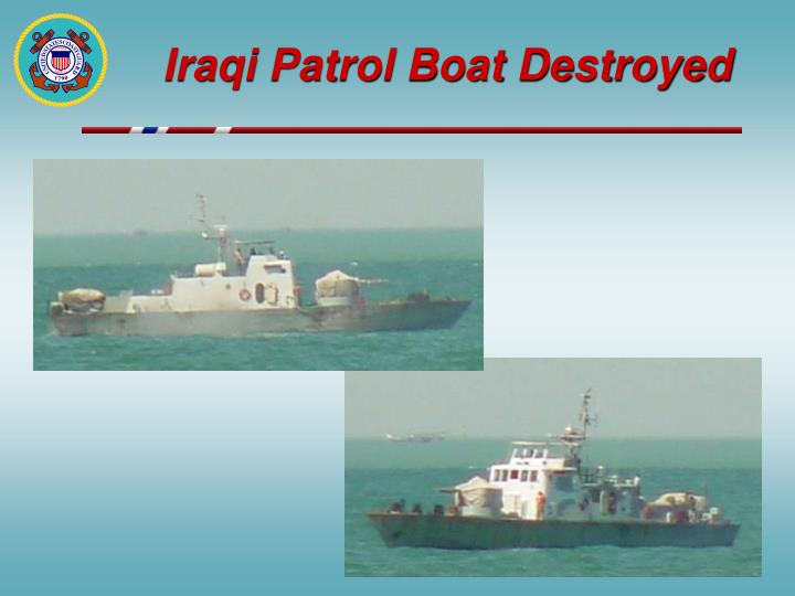 Iraqi Patrol Boat Destroyed
