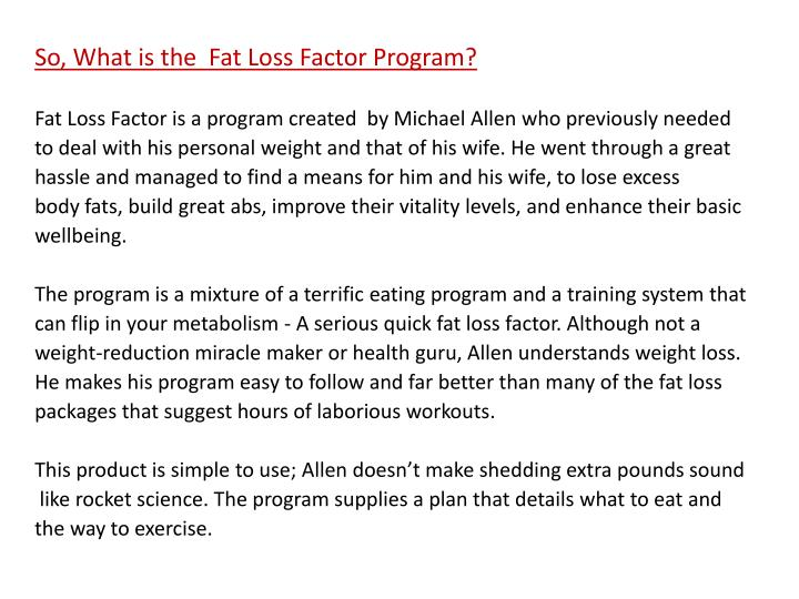 So, What is the  Fat Loss Factor Program