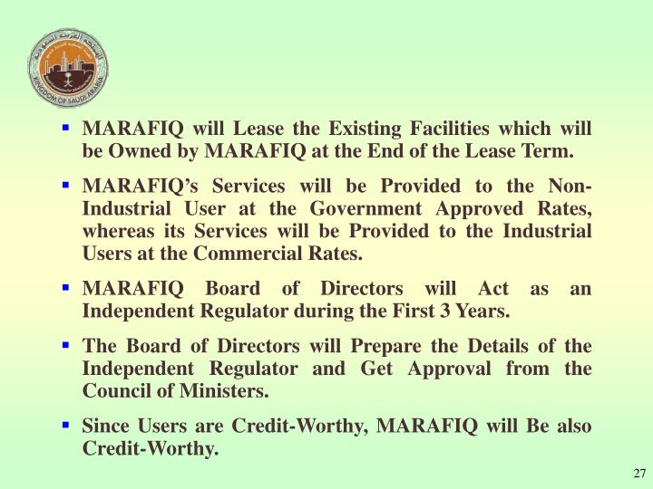 MARAFIQ will Lease the Existing Facilities which will be Owned by MARAFIQ at the End of the Lease Term.