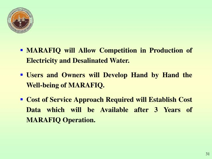 MARAFIQ will Allow Competition in Production of Electricity and Desalinated Water.