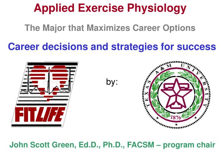 Applied exercise physiology the major that maximizes career options