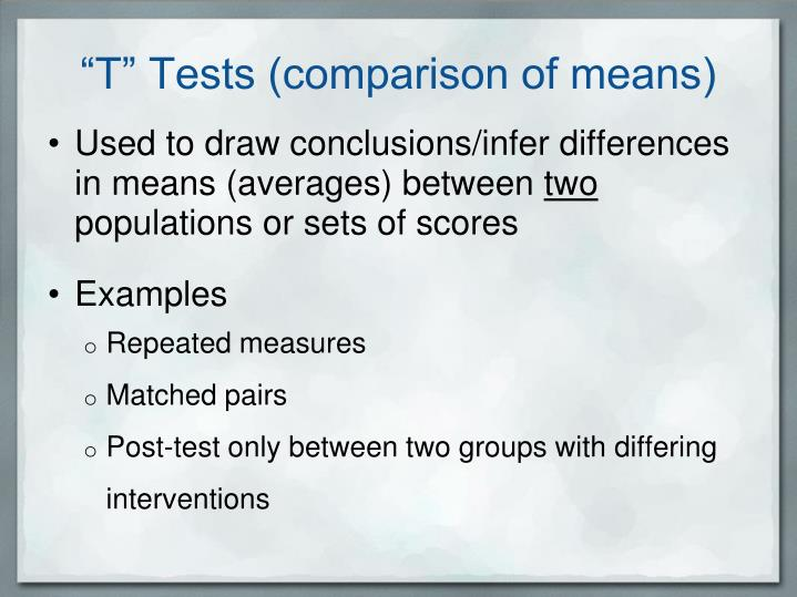 """T"" Tests (comparison of means)"