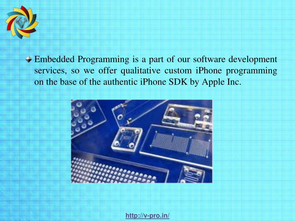 Embedded Programming is a part of our software development services, so we offer qualitative custom iPhone programming on the base of the authentic iPhone SDK by Apple Inc.