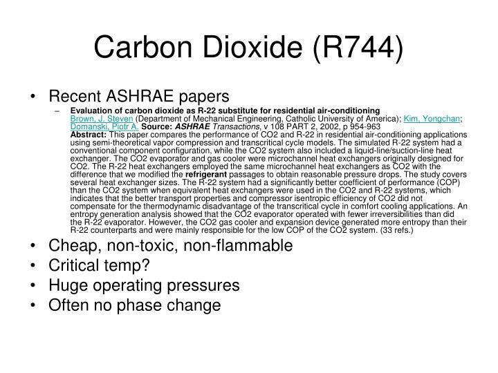 Carbon Dioxide (R744)