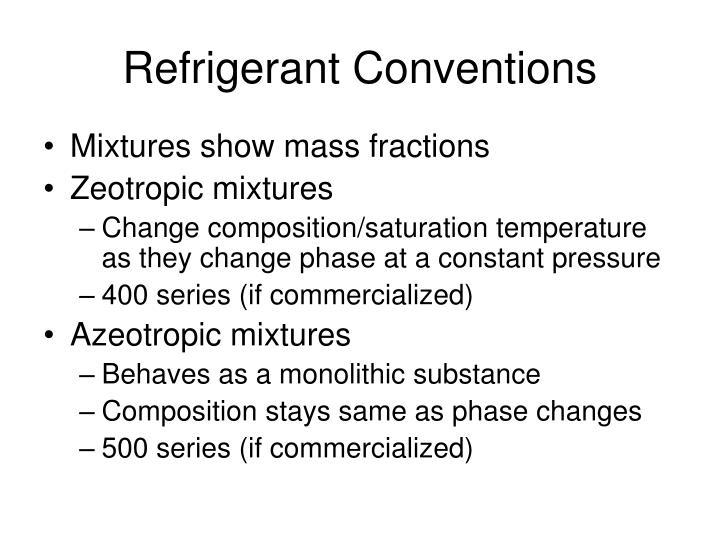 Refrigerant Conventions