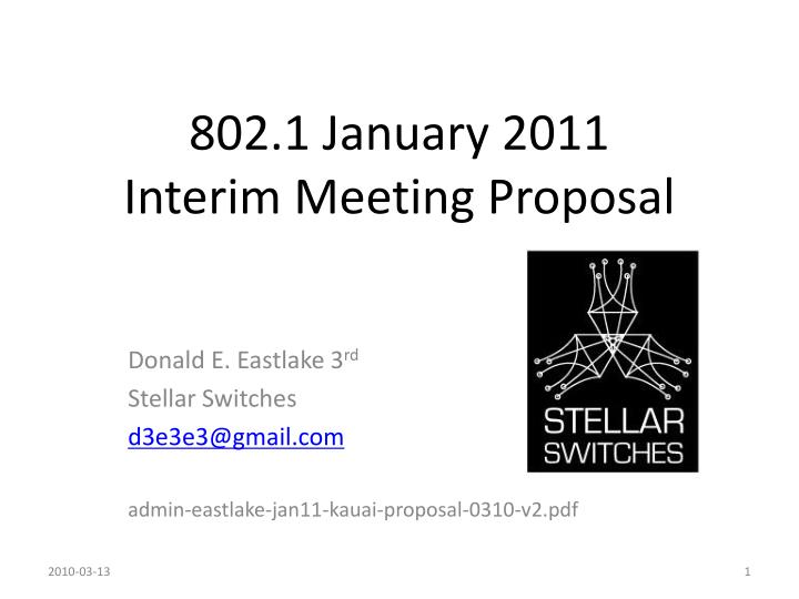 802 1 january 2011 interim meeting proposal