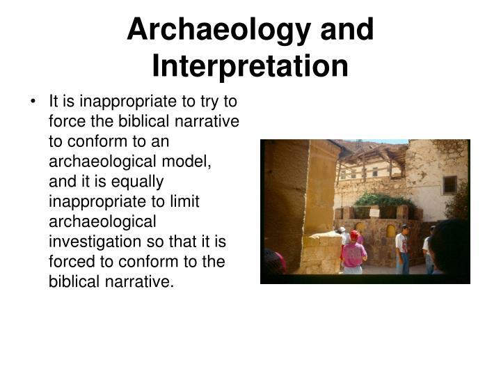 Archaeology and Interpretation