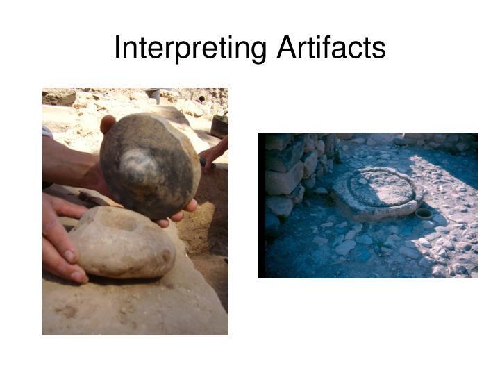 Interpreting Artifacts