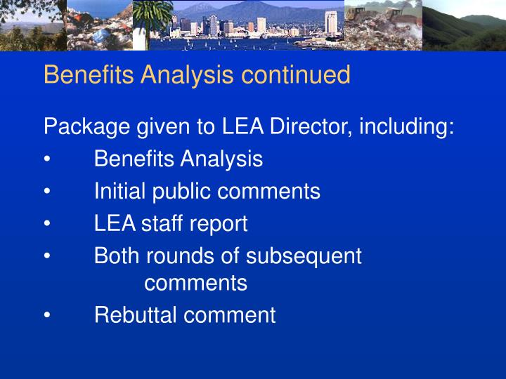 Benefits Analysis continued