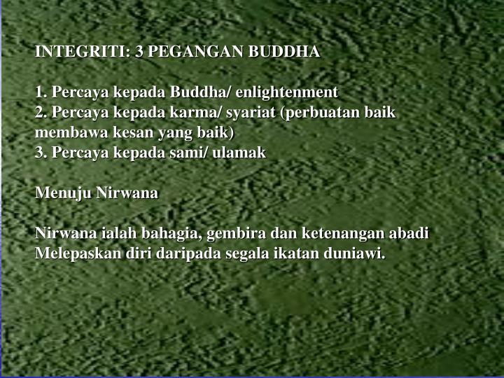 INTEGRITI: 3 PEGANGAN BUDDHA