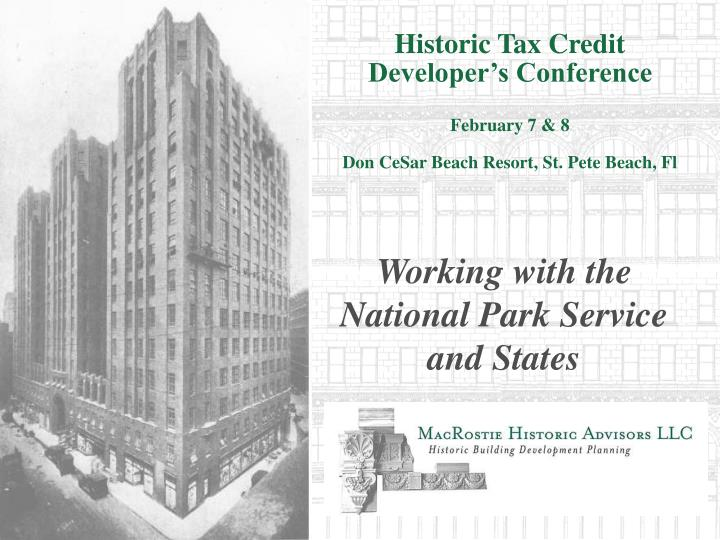 Historic tax credit developer s conference february 7 8 don cesar beach resort st pete beach fl