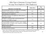 other types of insurance coverage carried by large texas employers 500 employees