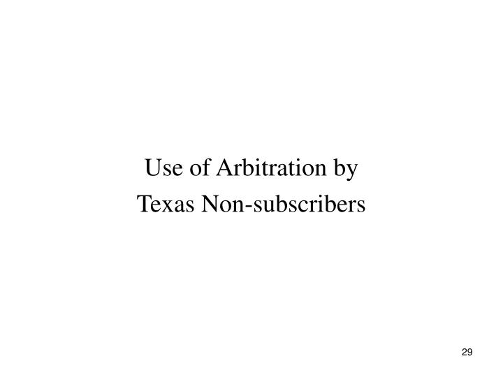 Use of Arbitration by