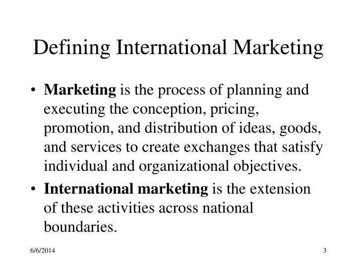 Defining international marketing