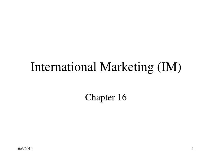 International marketing im