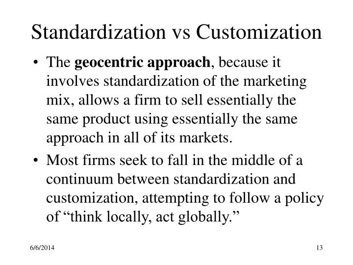 Standardization vs Customization