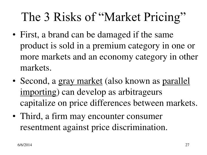 "The 3 Risks of ""Market Pricing"""