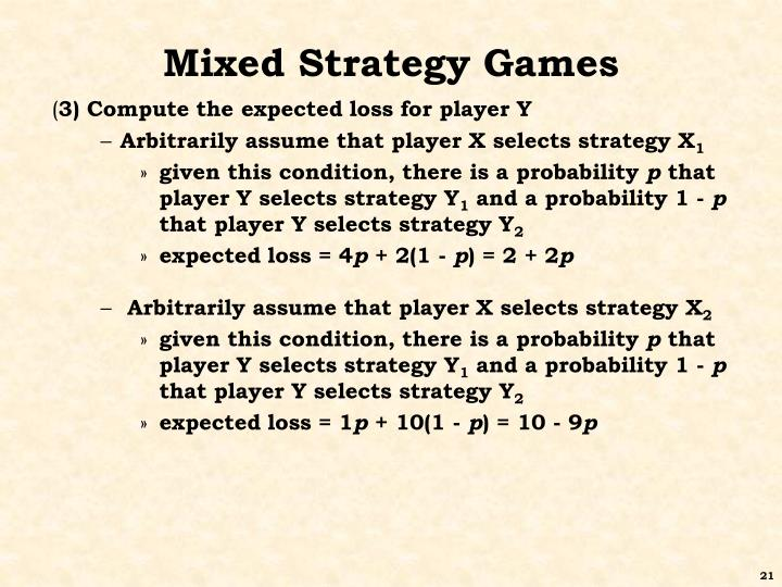 Mixed Strategy Games