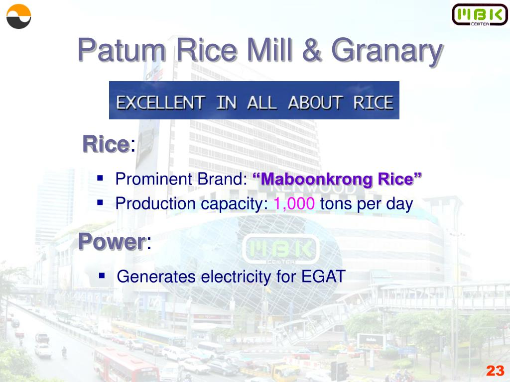 Patum Rice Mill & Granary