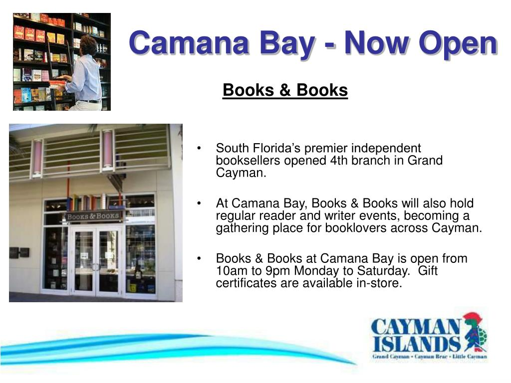 Camana Bay - Now Open