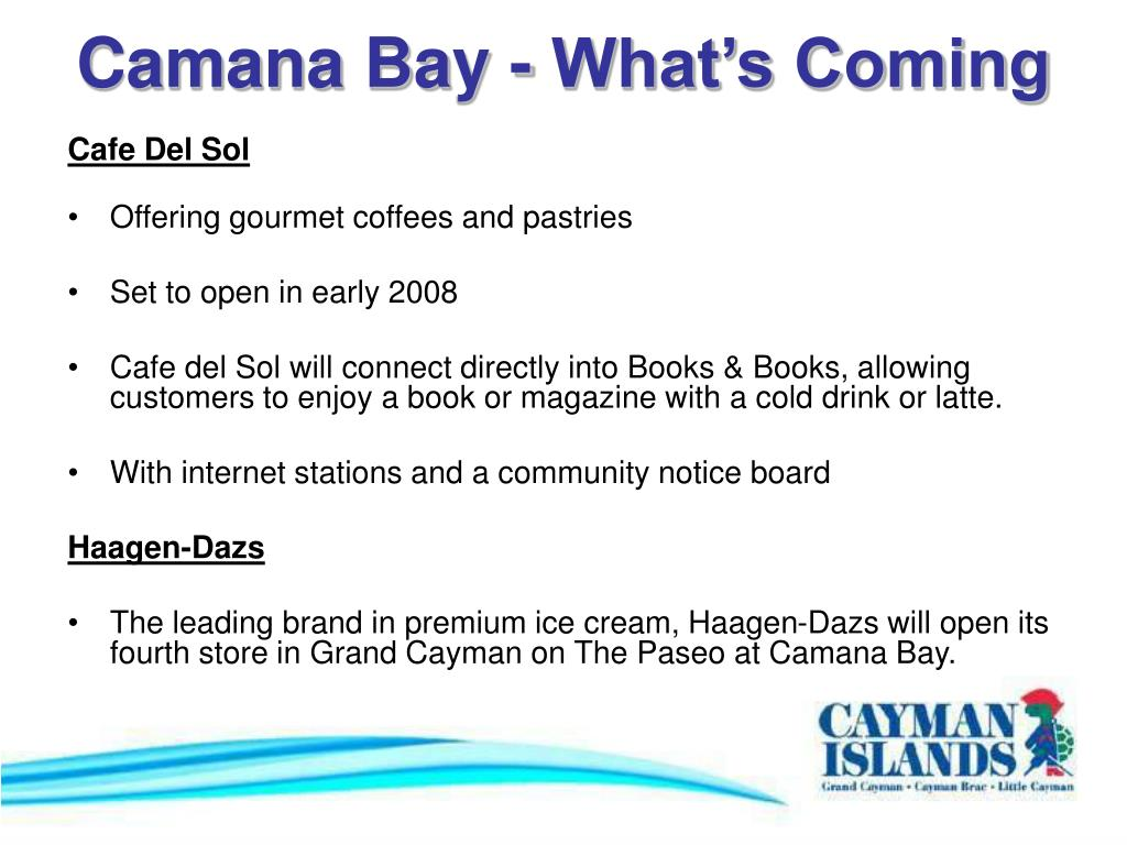 Camana Bay - What's Coming
