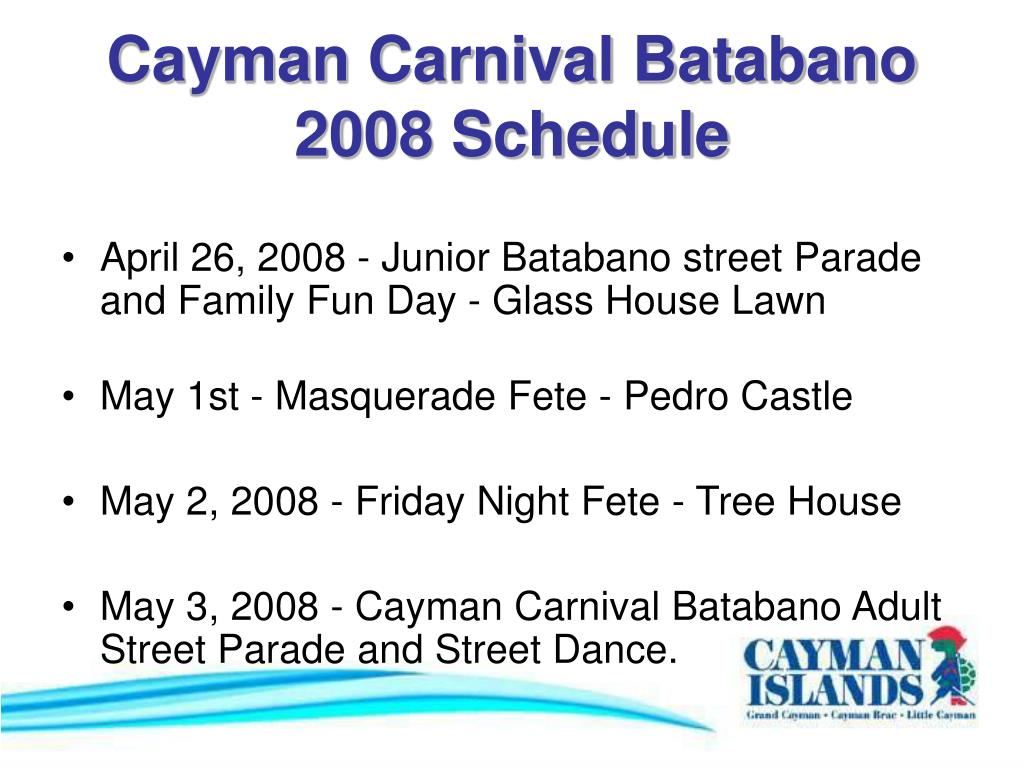 Cayman Carnival Batabano 2008 Schedule