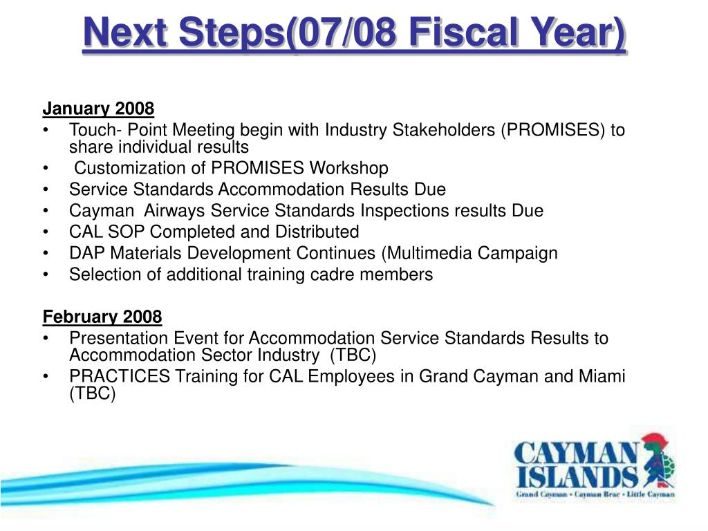 Next Steps(07/08 Fiscal Year)