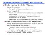 communication of i o devices and processor