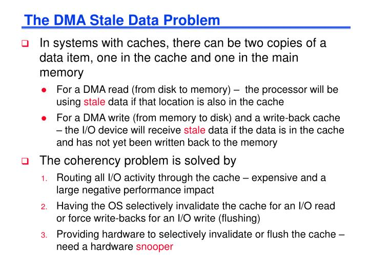 The DMA Stale Data Problem