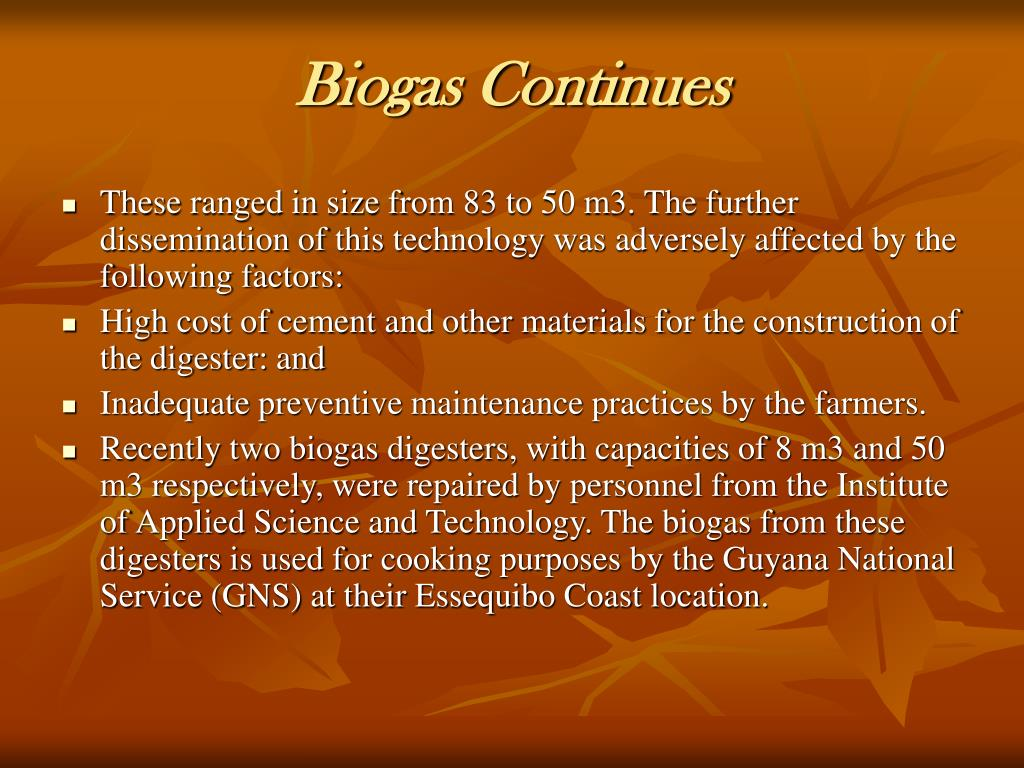 Biogas Continues