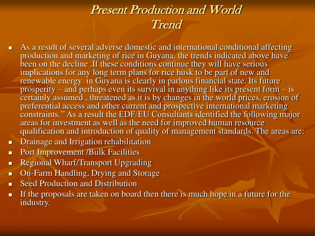 Present Production and World