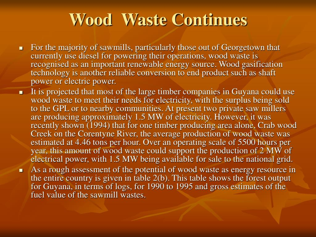 Wood  Waste Continues
