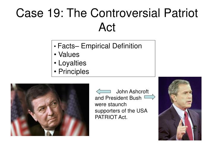 Case 19: The Controversial Patriot Act