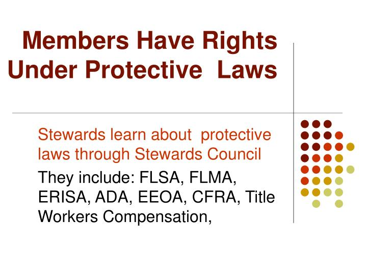 Members Have Rights
