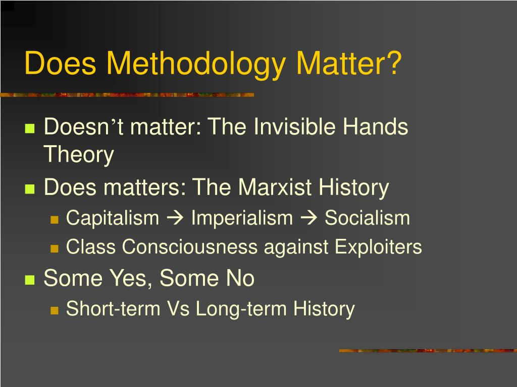 Does Methodology Matter?