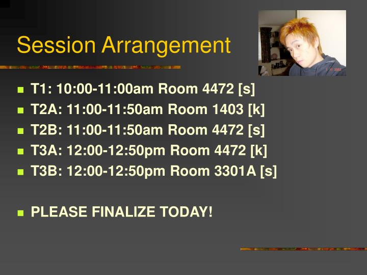Session arrangement
