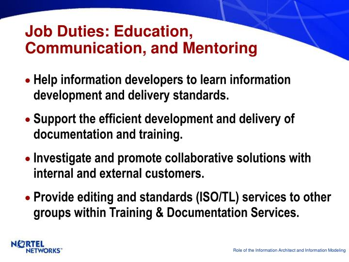 Job Duties: Education,