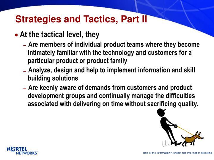 Strategies and Tactics, Part II
