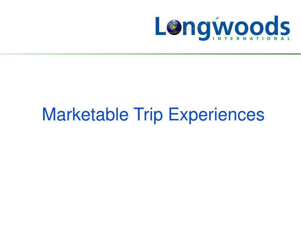 Marketable Trip Experiences