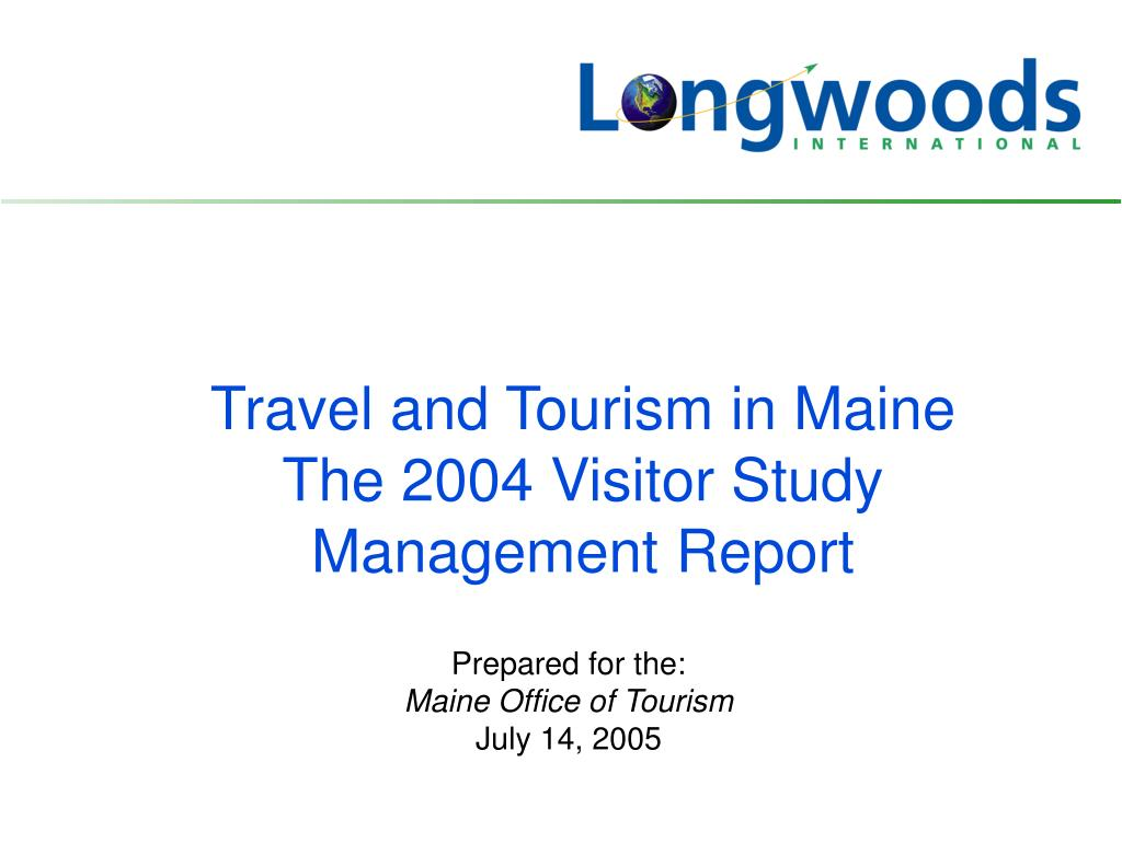 prepared for the maine office of tourism july 14 2005