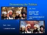 demonising the taliban