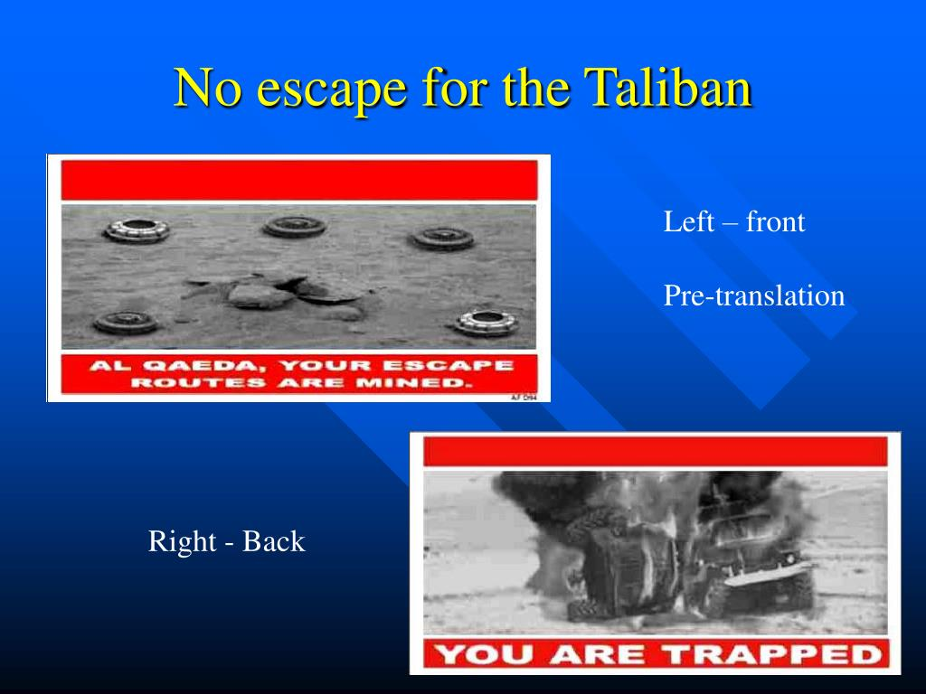 No escape for the Taliban