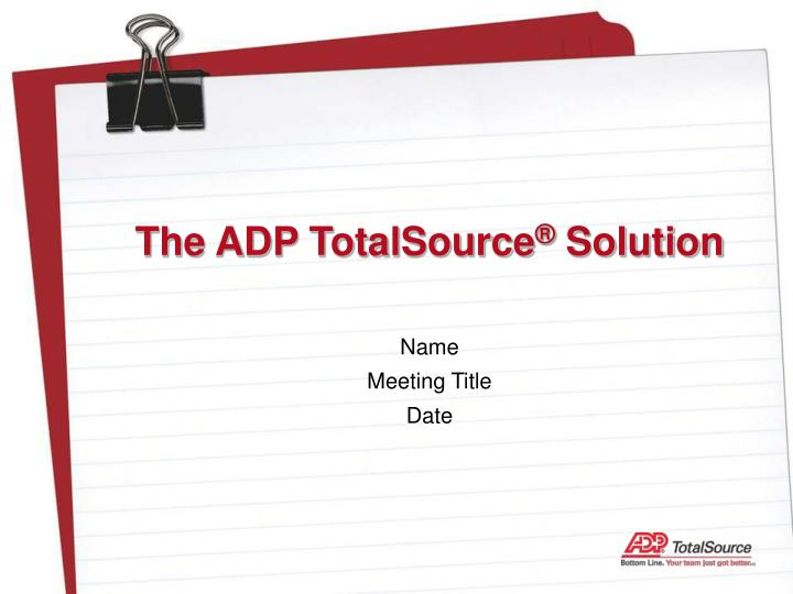 The ADP TotalSource