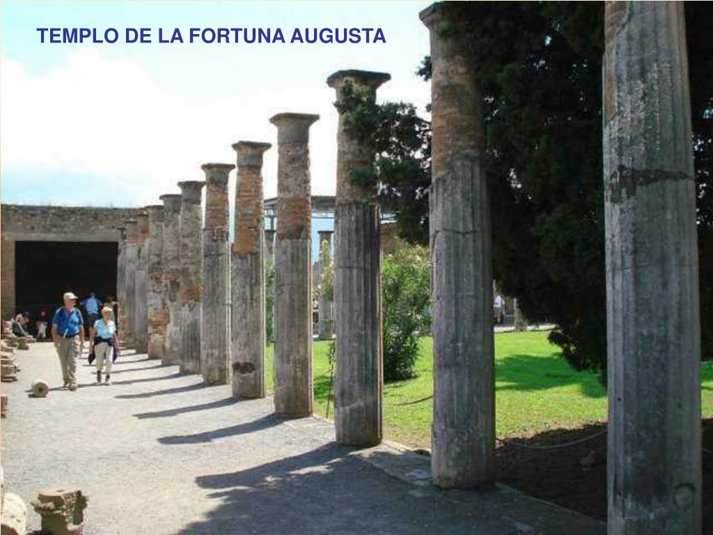 TEMPLO DE LA FORTUNA AUGUSTA