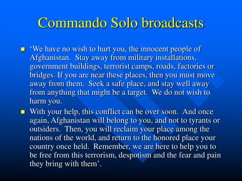 Commando Solo broadcasts