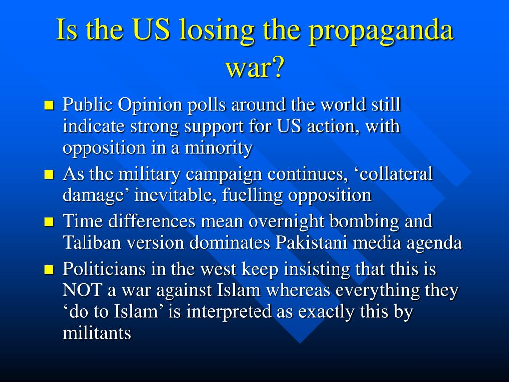 Is the US losing the propaganda war?