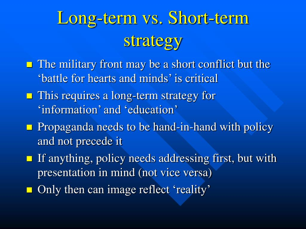 Long-term vs. Short-term strategy