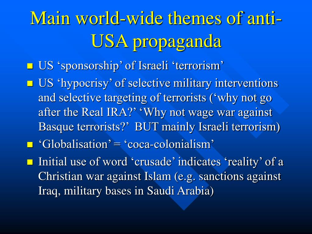 Main world-wide themes of anti-USA propaganda