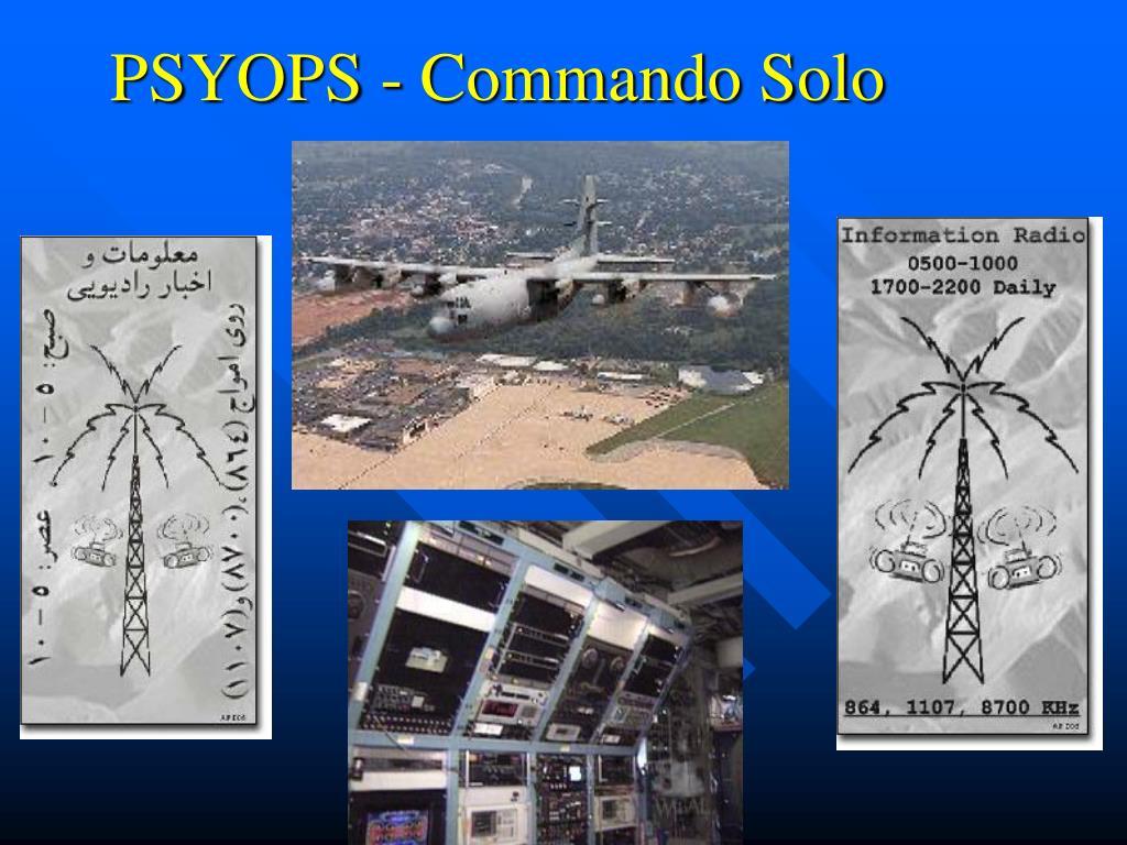 PSYOPS - Commando Solo
